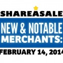 New & Notable Merchants: February 14, 2014