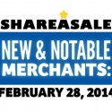 New & Notable Merchants: February 28, 2014