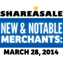 New & Notable Merchants: March 28, 2014