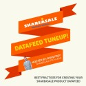 "Free Slide Deck from ShareASale's ""Datafeed Tuneup Webinar"""