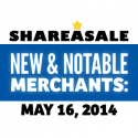 New & Notable Merchants: May 16, 2014