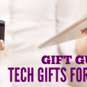 #GiftGuides for Affiliate Marketers – Tech Gifts For Mom