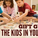 #GiftGuides for Affiliate Marketers – The Kids In Your Life