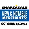 New & Notable Merchants: October 28, 2014