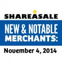 New & Notable Merchants: November 4, 2014