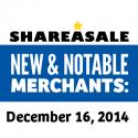 New & Notable Merchants: December 16, 2014