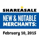 New & Notable Merchants: February 10, 2015