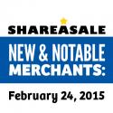New & Notable Merchants: February 24, 2015