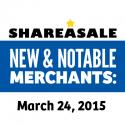 New & Notable Merchants: March 24, 2015