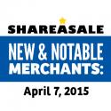 New & Notable Merchants: April 7, 2015