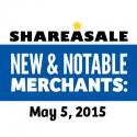 New & Notable Merchants: May 5, 2015