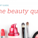 #GiftGuides: Gifts for the Beauty Queen