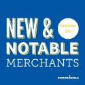 New & Notable Merchants: October 20, 2015