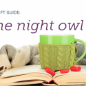 #GiftGuides: Gifts for the Night Owl