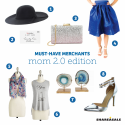 Must-Have-Merchants: Mom 2.0 Edition