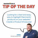 Tip of the Day: Product Showcase