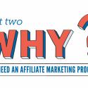 Why Do I Need An Affiliate Marketing Program? Part II