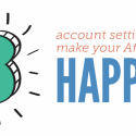 3 Account Settings to Make Prospective Affiliates Happy!
