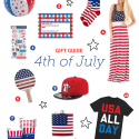 4th of July Gift Guide + Blog Inspiration