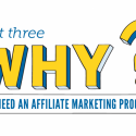 Why Do I Need An Affiliate Marketing Program? Part III