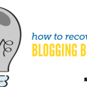 How to Recover from Blogging Burnout