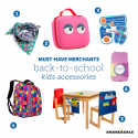 Must-Have-Merchants: Back-to-School Accessories For Kids