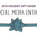 #GiftGuides: Gifts for the Social Media Enthusiast