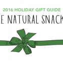 #GiftGuides: Gifts for the Natural Snacker
