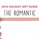 #GiftGuides: Gifts for the Romantic