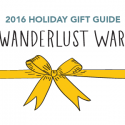 #GiftGuides: Gifts for the Wanderlust Warrior