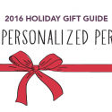 #GiftGuides: Gifts for the Personalized Person