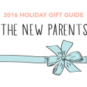 #GiftGuides: Gifts for the New Parents