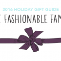 #GiftGuides: Gifts for the Fashionable Family