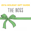 #GiftGuides: Gifts for the Boss