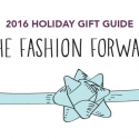 #GiftGuides: Gifts for the Fashion Forward