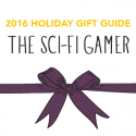 #GiftGuides: Gifts for the Sci-Fi Gamer