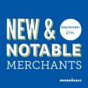 New & Notable Merchants: September 27, 2016