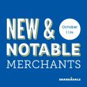 New & Notable Merchants: October 11, 2016