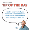 Tip of the Day: How to Keep Track of Merchant Email Addresses