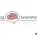 December Blog Brainstorm