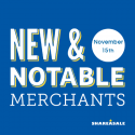 New & Notable Merchants: November 15, 2016