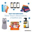 Must-Have-Merchants: New Year's Resolution – A Healthier You!