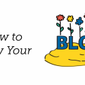 How to Grow Your Blog: Part 3 – Resources on Monetization