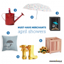 Must-Have-Merchants: April Showers