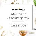 Merchant Discovery Box Recap