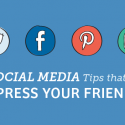 6 Social Media Tips That Will Impress Your Friends!