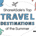 ShareASale's Top Travel Destinations of Summer