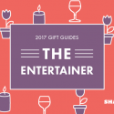 #GiftGuides: Gifts for the Entertainer