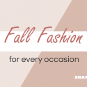 #FunFriday: Women's Fall Fashion for Every Occassion