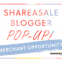 ShareASale Blogger Pop-up: Merchant Opportunity